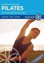 Gaiam - Ochtend & Avond Pilates