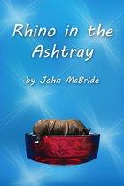 Rhino in the Ashtray