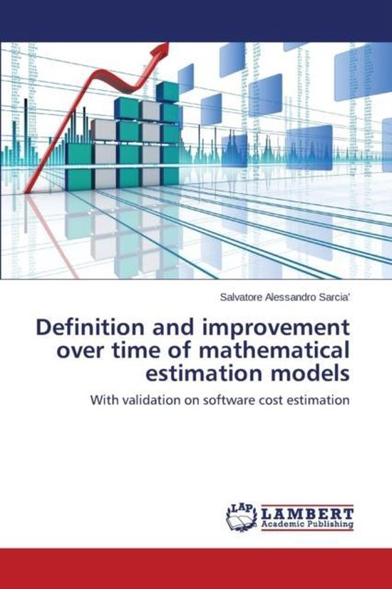 Definition and Improvement Over Time of Mathematical Estimation Models
