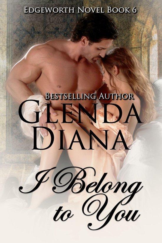 I Belong to You (Edgeworth Novel Book 6)