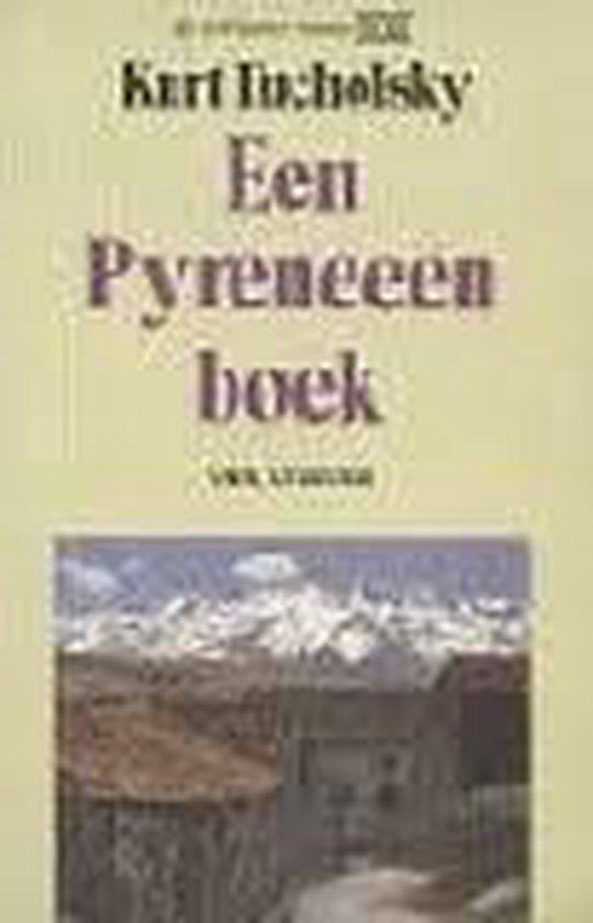 Een Pyreneeënboek - Kurt Tucholsky |