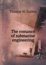 The Romance of Submarine Engineering