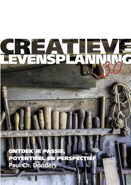 Creatieve Levensplanning 3.0 - Paul Ch. Donders |