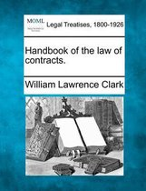 Hand-Book of the Law of Contracts.