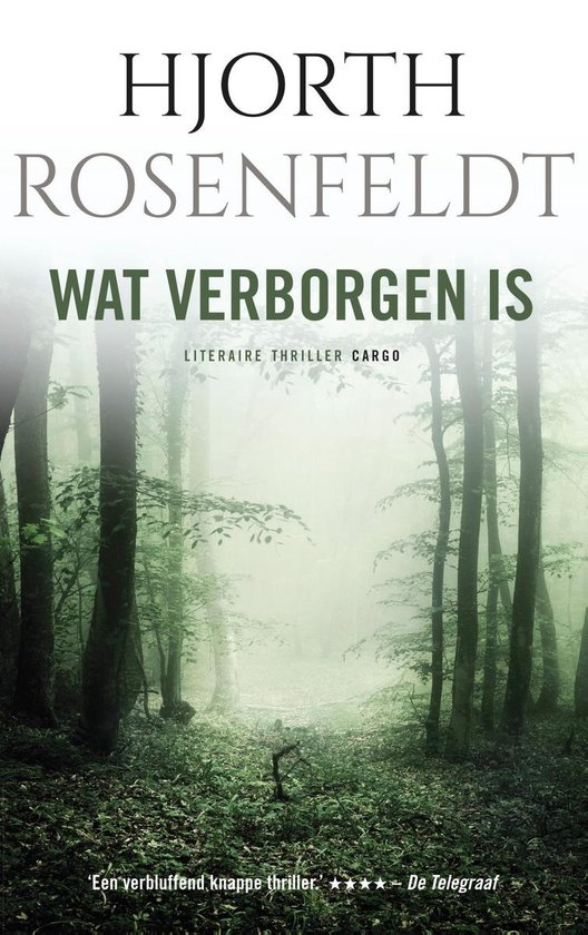 Wat verborgen is - Hjörth Rosenfeldt |