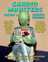 Candid Monsters Volume 3 Fantastic Television