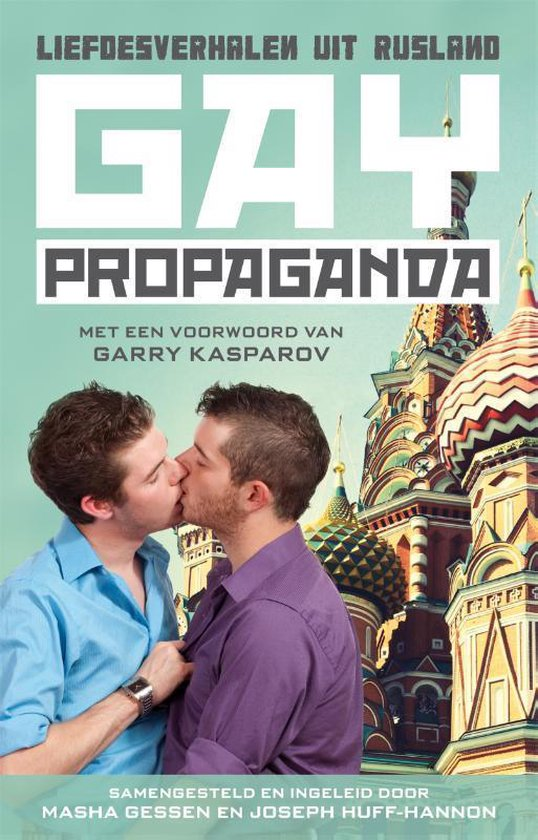 Gay propaganda - Masha Gessen | Fthsonline.com
