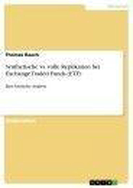 Boek cover Synthetische vs. volle Replikation bei Exchange Traded Funds (ETF) van Thomas Rauch (Onbekend)