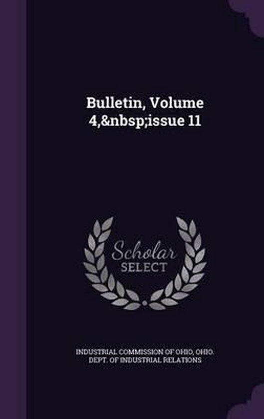Bulletin, Volume 4, Issue 11