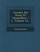 Annales Des Ponts Et Chauss Ees / 1, Volume 14...