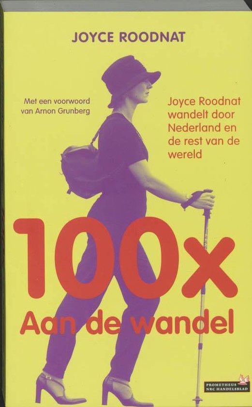Cover van het boek '100 x Aan de wandel' van Joyce Roodnat