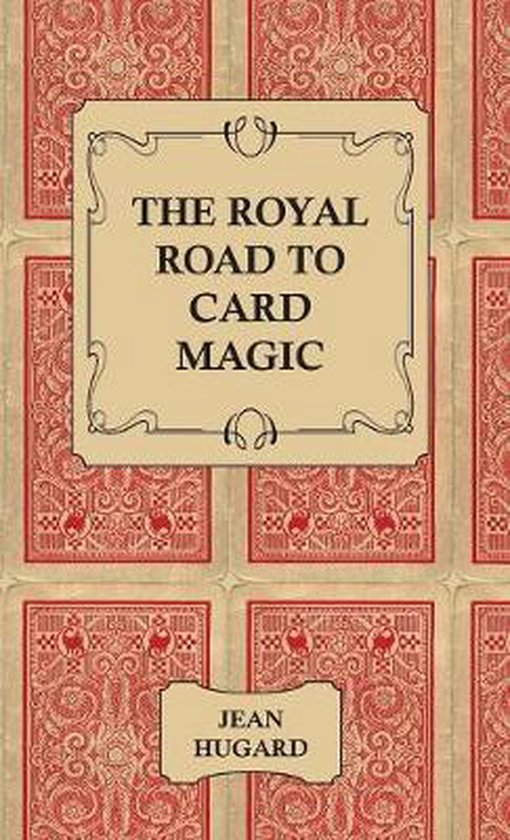 Boek cover The Royal Road to Card Magic van Jean Hugard (Hardcover)