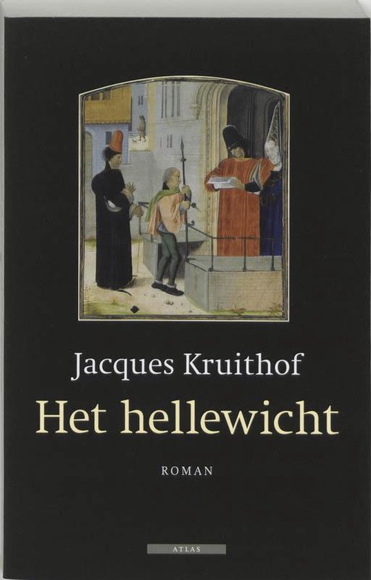 Het Hellewicht - J. Kruithof  