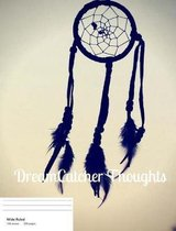 Dreamcatcher Thoughts (Vol. 1)