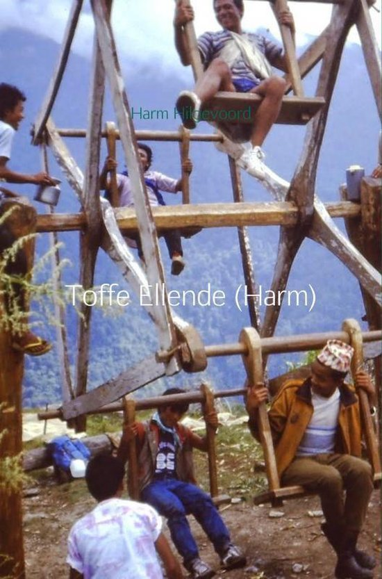 Toffe Ellende (Harm) - Harm Hilgevoord pdf epub