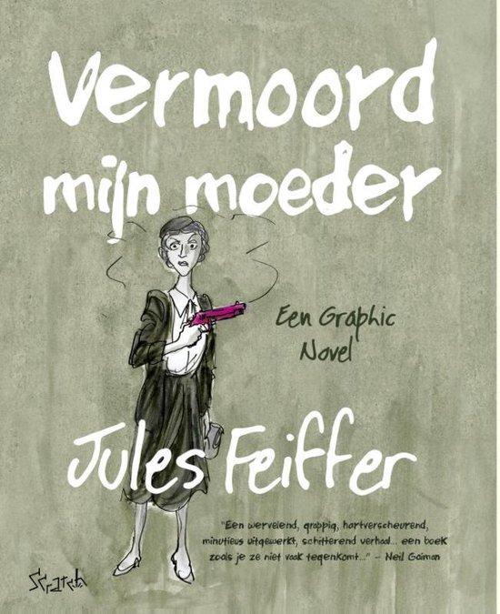 Dood mijn moeder - Jules Feiffer |