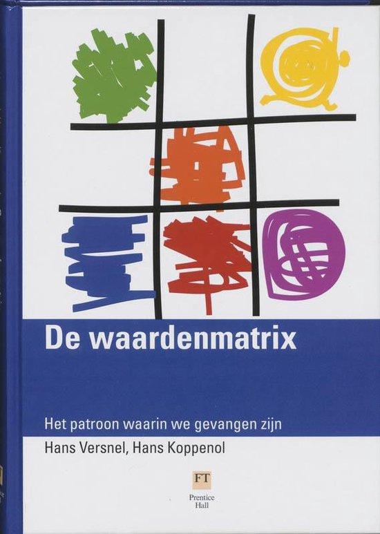 De Waardenmatrix - H. Versnel |