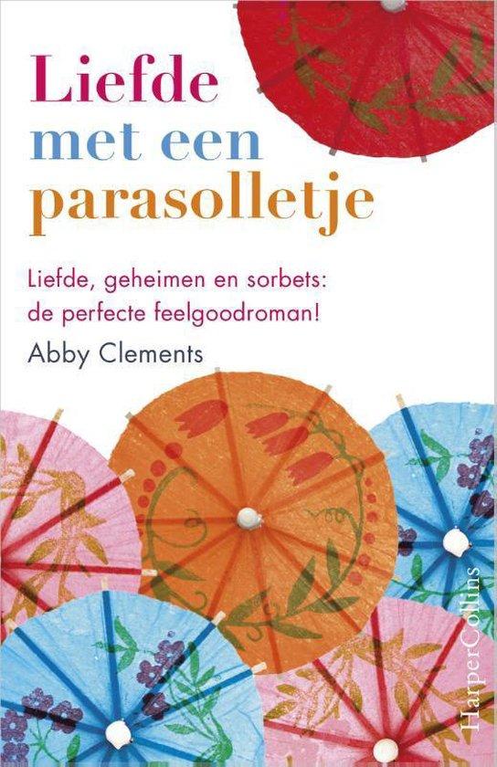 Liefde met een parasolletje - Abby Clements  