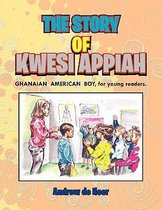 The Story of Kwesi Appiah