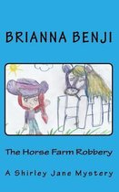The Horse Farm Robbery