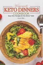 Homemade Keto Dinners Cookbook