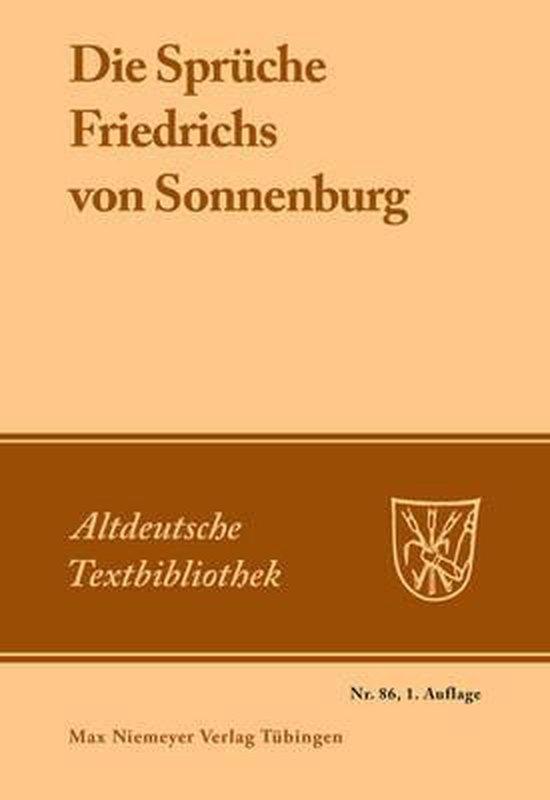 Die Spruche Friedrichs von Sonnenburg