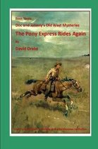 The Pony Express Rides Again