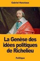 La Gen se Des Id es Politiques de Richelieu