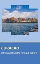 Reisefuhrer Curacao - Die niederlandische Perle der Karibik