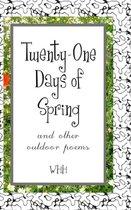Twenty-One Days of Spring