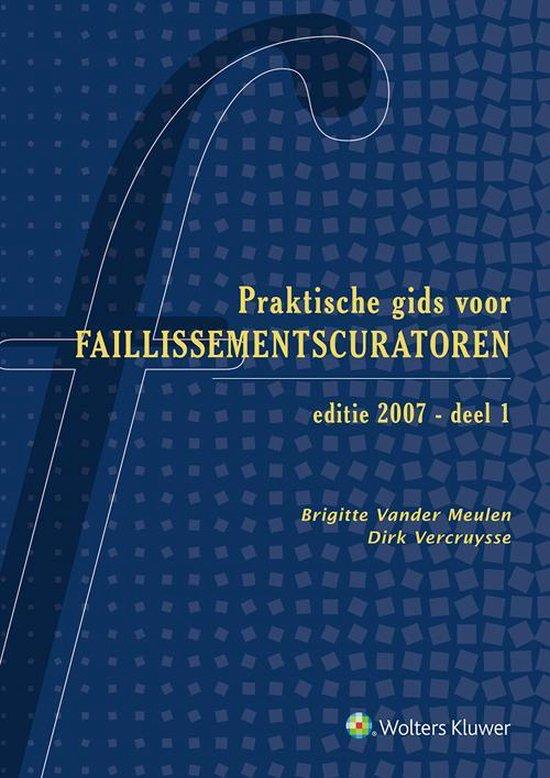 Praktische gids voor faillissementscuratoren (2 boekdelen) - D. / Meulen Vercruysse |