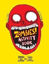 Zombies! an Activity Colouring Book