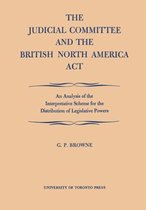 The Judicial Committee and the British North America Act