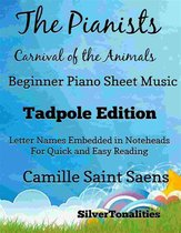 Pianists Carnival of the Animals Beginner Piano Sheet Music Tadpole Edition