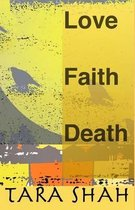Love Faith Death