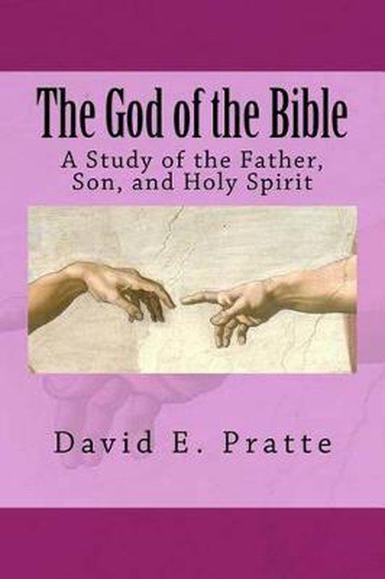 Boek cover The God of the Bible van David E Pratte (Paperback)