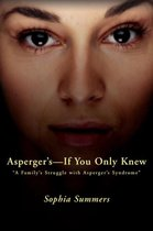 Asperger's-If You Only Knew