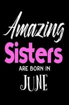 Amazing Sisters Are Born in June