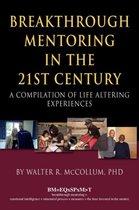 Breakthrough Mentoring in the 21st Century