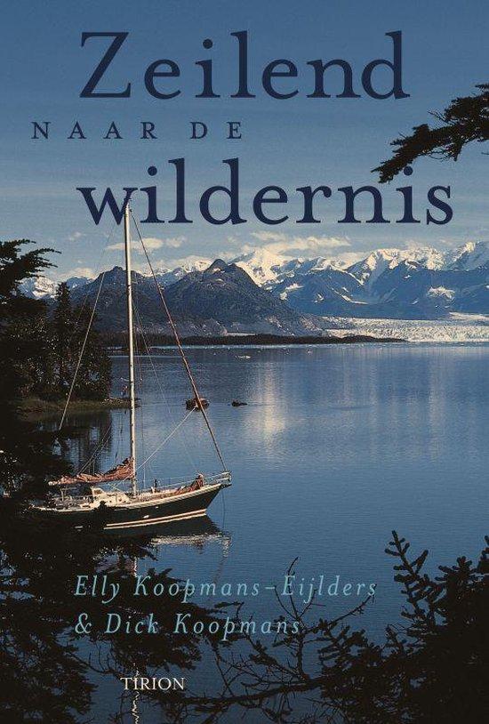 Zeilend Naar De Wildernis - Elly Koopmans-Eijlders |