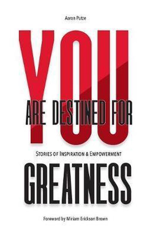 You Are Destined For Greatness