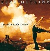 Bert Heerink - Storm Na De Stilte