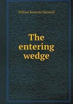 The Entering Wedge