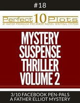 Perfect 10 Mystery / Suspense / Thriller Volume 2 Plots #18-3 ''FACEBOOK PEN-PALS – A FATHER ELLIOT MYSTERY''