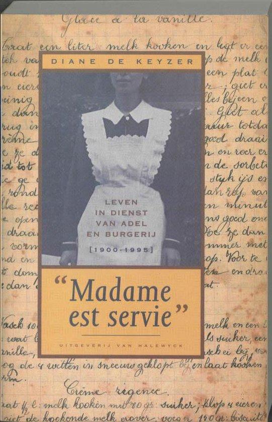 Madame est servie - D. de Keyzer pdf epub