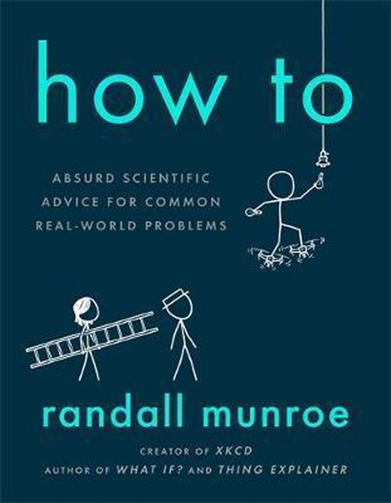 Boek cover How To van Randall Munroe (Hardcover)