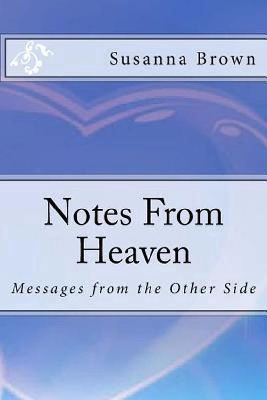 Notes from Heaven