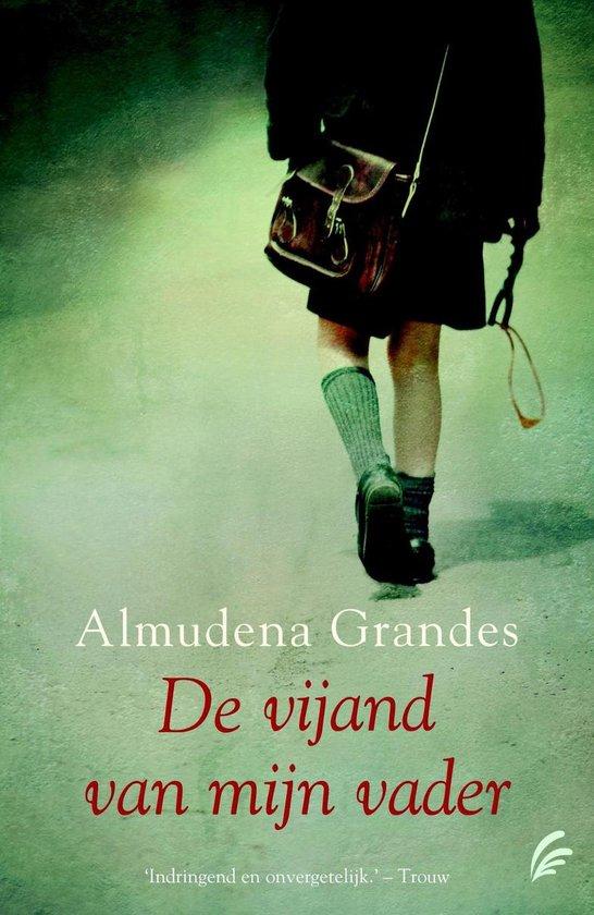 De vijand van mijn vader - Almudena Grandes |