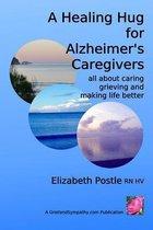 A Healing Hug for Alzheimer's Caregivers