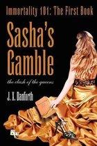 Sasha's Gamble
